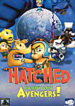 Gorilla Pictures Presents: Hatched: Barnyard Avengers!